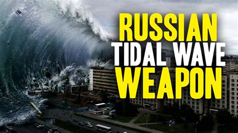 Creative To Unleash A Tidal Wav by Secret Russian Weapon Could Wipe Out Nyc Boston And D C