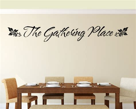 Wall Decals For Dining Room Kitchen Wall Decal The Gathering Place Dining
