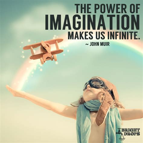 Power And Imagination 65 most inspirational quotes of all time bright drops