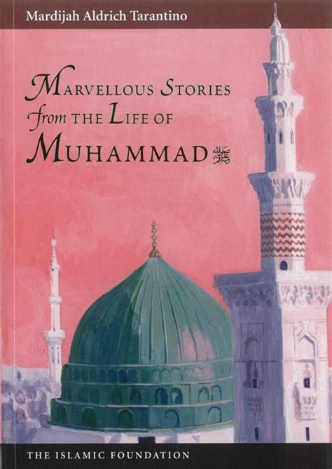 biography of muhammad peace be upon him in urdu marvellous stories from the life of muhammad peace be