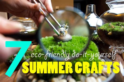 eco friendly diy projects 7 eco friendly diy summer crafts for kids of all ages