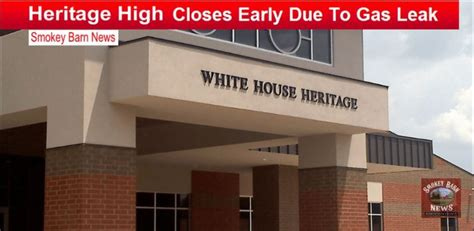 Gas Leak In House by White House Heritage Closes Early Due To Gas Leak