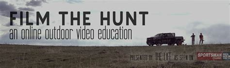 film online courses the secrets to filming hunts available through online courses