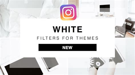 white design on instagram 6 unique filters for making white instagram themes