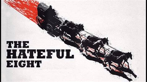 quentin tarantino film the hateful eight watch tarantino s the hateful eight trailers here chicago d