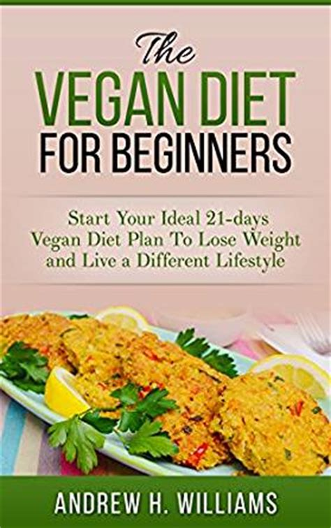 vegan the vegan diet for beginners start