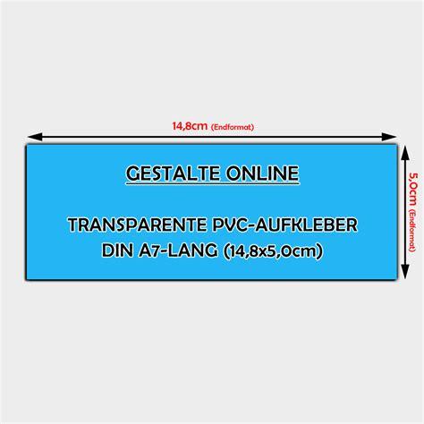Aufkleber Gestalten Transparent by Transparente Pvc Aufkleber Online Gestalten Din A7 Lang