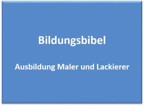 Lackieren Lernen by Ausbildung Maler Und Lackierer Lernen Gehalt Dauer