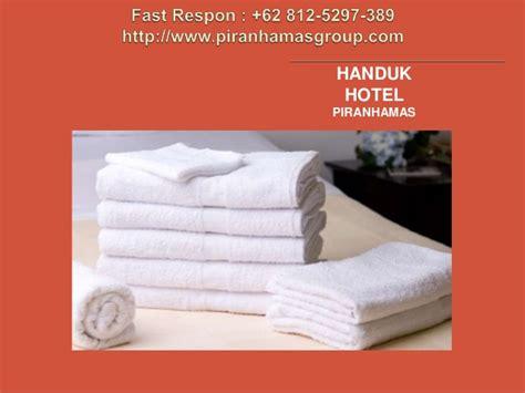 Handuk Hotel Bonuss 62 812 5297 389 Pabrik Handuk Hotel Handuk