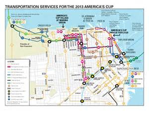 Trolley Map San Francisco by San Francisco 2013 America S Cup Sfmta