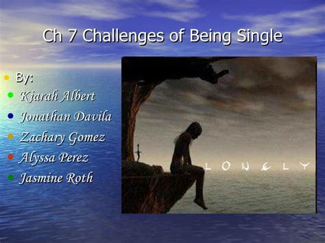 challenges of being a single challenges of being single