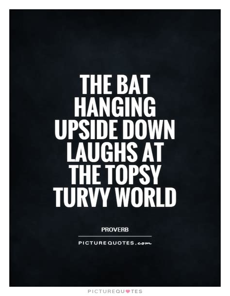 quotes film upside down upside down world quotes quotesgram