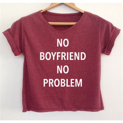 Oceanseven T Shirt Says 75 T Shirt crop no boyfriend no problem shirt quote t shirt