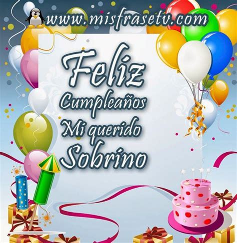 imagenes bonitas de feliz cumpleaños sobrino 17 best images about feliz cumplea 241 os on pinterest happy