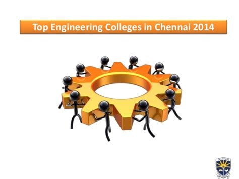 Best Mba Colleges In Chennai 2014 by Top Engineering Colleges In Chennai 2014 Smk Fomra 2014