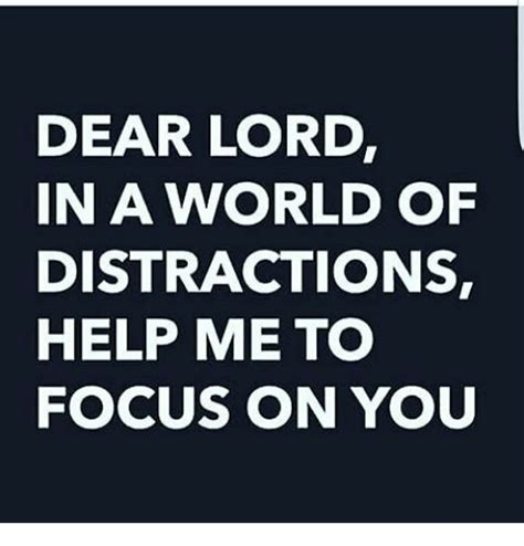 Lord Help Me Meme - dear lord in a world of distractions help me to focus on