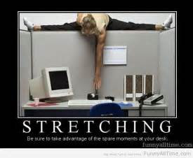 funny quotes on stretching quotesgram