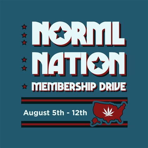 drive nation norml nation membership drive grasscity forums