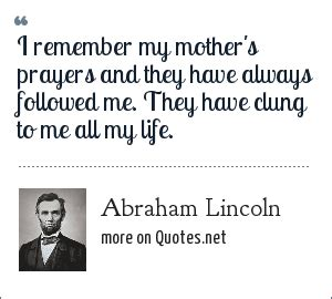 biography abraham lincoln dalam bahasa inggris abraham lincoln i remember my mother s prayers and they