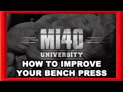 how to increase your bench press weight bench press how to improve bench pressing strength muscle