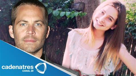 fotos de la familia paul walker hija de paul walker hereda 25 millones de d 243 lares muerte