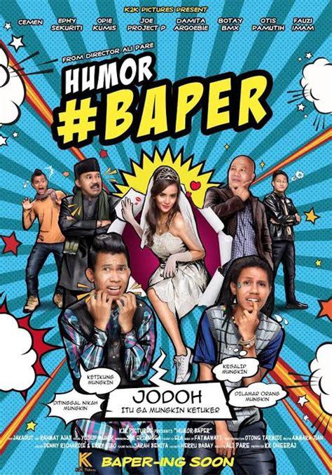 film baper indonesia poster film humor baper seperti buku komik kapanlagi com