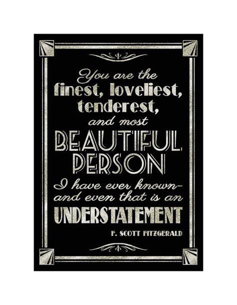 printable gatsby quotes printable finest loveliest person understatement