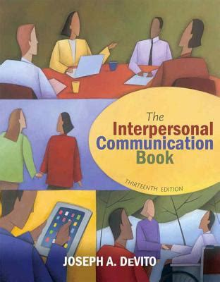 interpersonal messages communication and relationship 2nd edition ebook the interpersonal communication book by joseph a devito