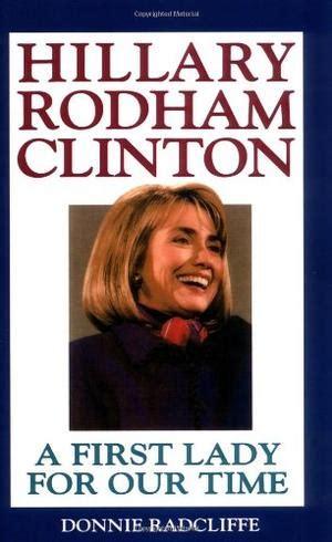 hillary clinton biography amazon hillary rodham clinton by donnie radcliffe kirkus reviews