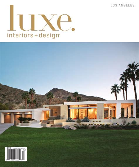 luxe home design inc luxe interior design los angeles by sandow media issuu