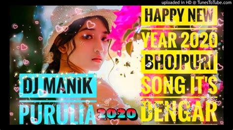 happy  year  bhojpuri song dj manik purulia youtube