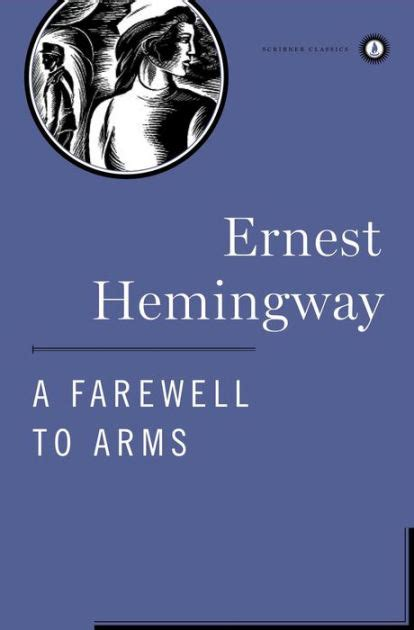 Pertempuran Penghabisan A Farewell To Arms Ernest Hemingway a farewell to arms by ernest hemingway hardcover barnes