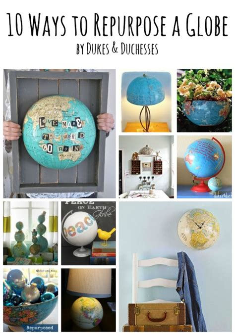 vintage this repurpose that 10 ways to repurpose a globe dukes and duchesses