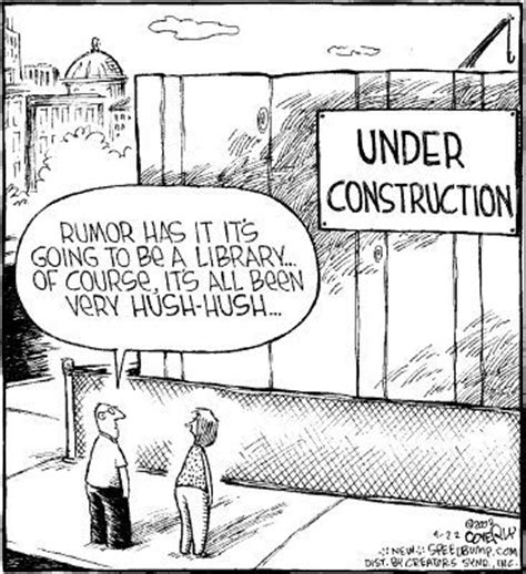7 best construction humor images on pinterest funny quot it s all very hush hush quot library fun memes