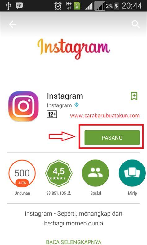 cara buat akun instagram android terbaru 2017 cara daftar buat akun instagram login di hp