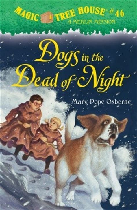 in an dallas novel in book 46 books dogs in the dead of magic tree house 46 by
