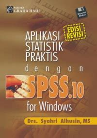 Statistika Dengan Program Komputer aplikasi statistik praktis dengan spss 10 for windows cd