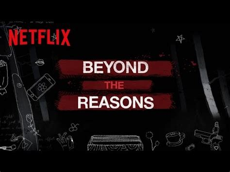 beyond reason the trilogy 13 reasons why episode guide trailer shows news stills