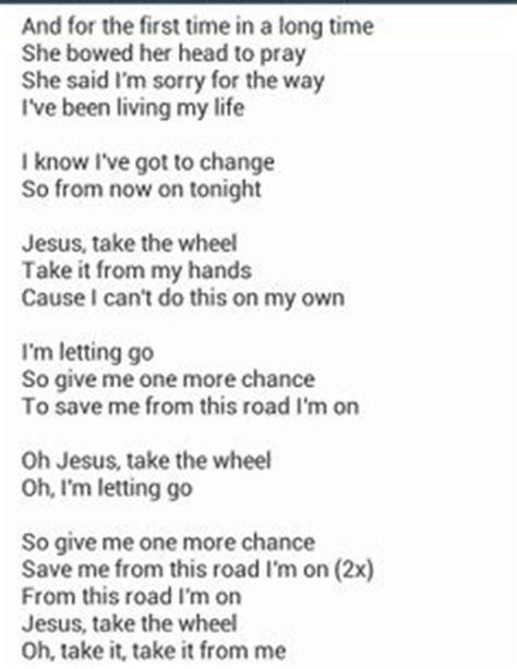 Printable Lyrics To Jesus Take The Wheel | 1000 images about music on pinterest dierks bentley