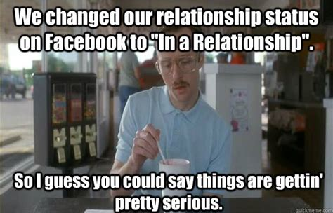 In A Relationship Meme - we changed our relationship status on facebook to quot in a