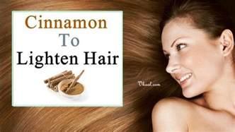 home remedies to lighten hair 9 uses of cinnamon to lighten hair