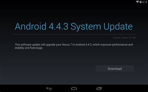 android system updates android er nexus 7 1st generation receive android 4 4 3 system update
