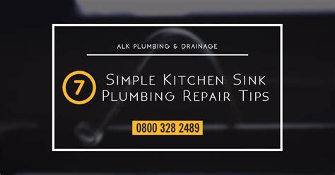 kitchen sink plumbing repair 7 simple kitchen sink plumbing repair tips alk plumbing