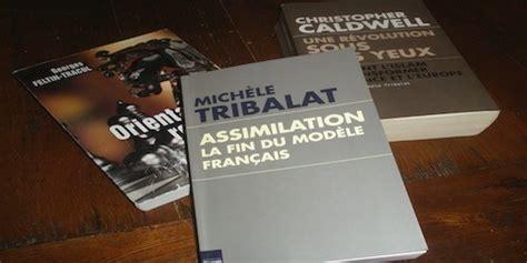 libro assimilation la fin du 171 assimilation la fin du mod 232 le fran 231 ais 187 de mich 232 le tribalat une deuxi 232 me analyse
