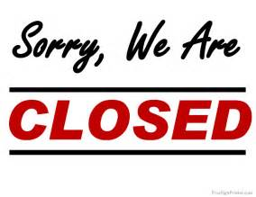 we are closed sign template printable sorry we are closed sign