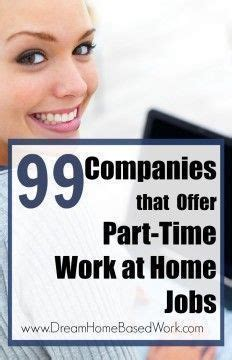part time work at home would prefer to work from home part time heres a