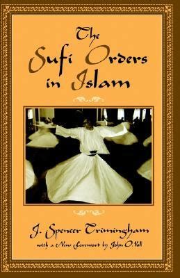 sufism islam and jungian psychology books the sufi orders in islam by j spencer trimingham