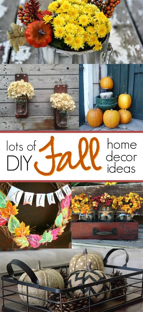 fall home decor diy you will love these diy fall home decor ideas so easy and