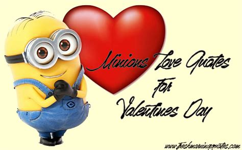 valentines day love quotes cute minions love quotes for valentines day