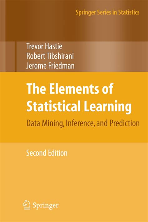 statistics for data science leverage the power of statistics for data analysis classification regression machine learning and neural networks books trevor hastie publications